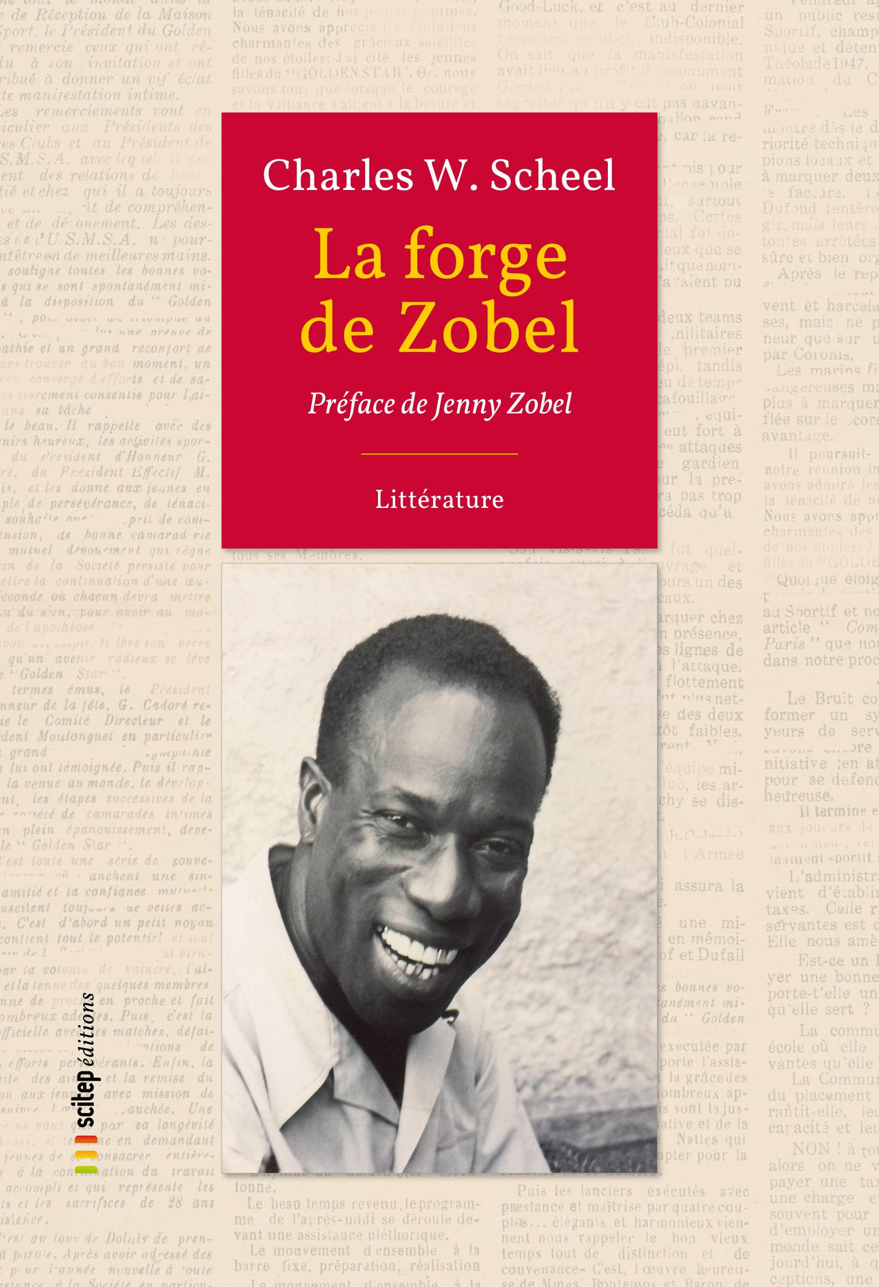 1re de couverture La forge de Zobel Scitep Charles Scheel